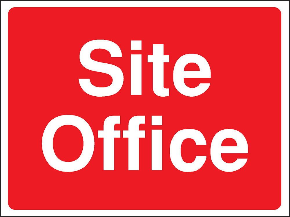 300x400mm Site Office Construction Sign - Rigid