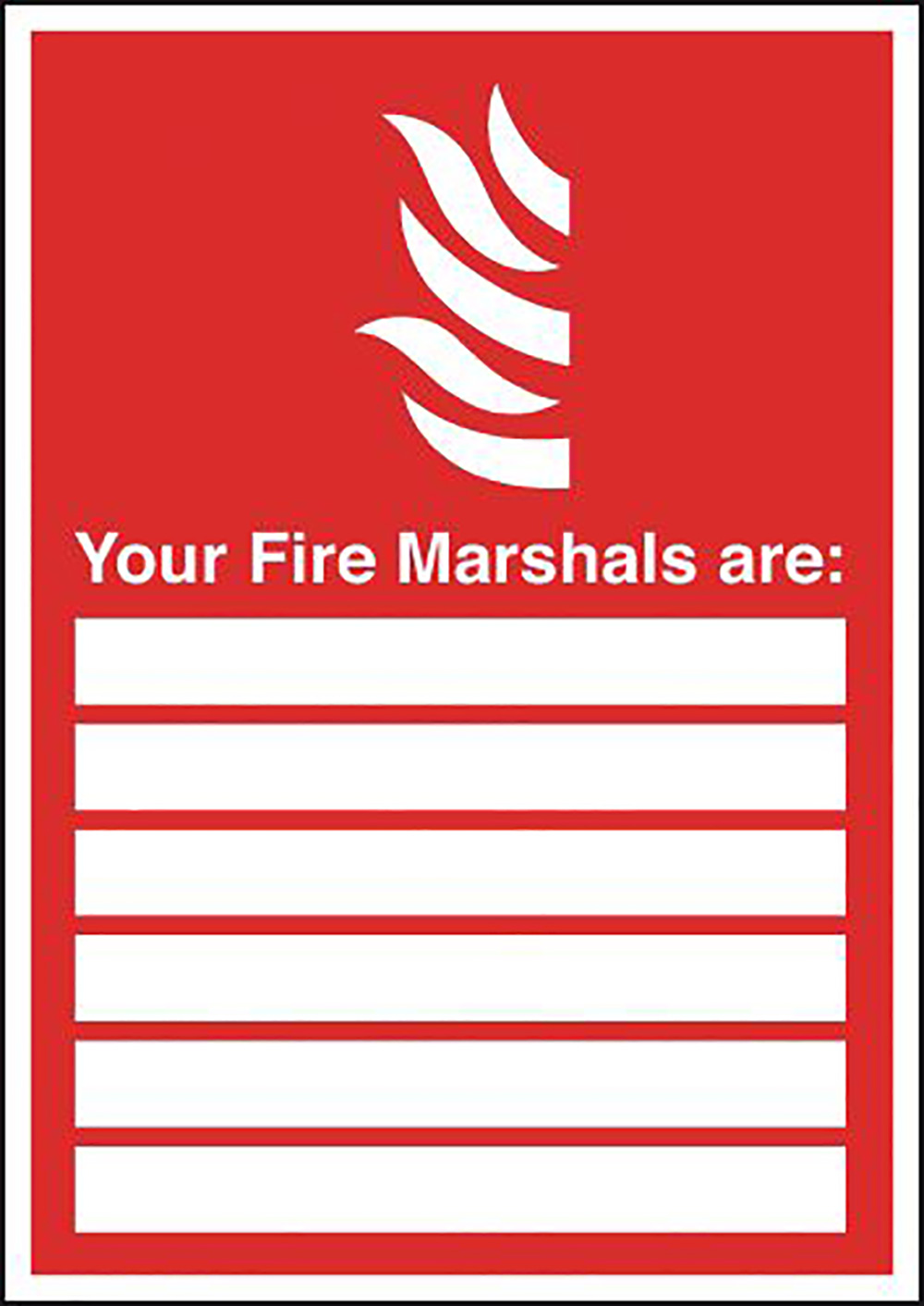 Your Fire Marshals Are  with spaces   297x210mm 1.2mm Rigid Plastic Safety Sign
