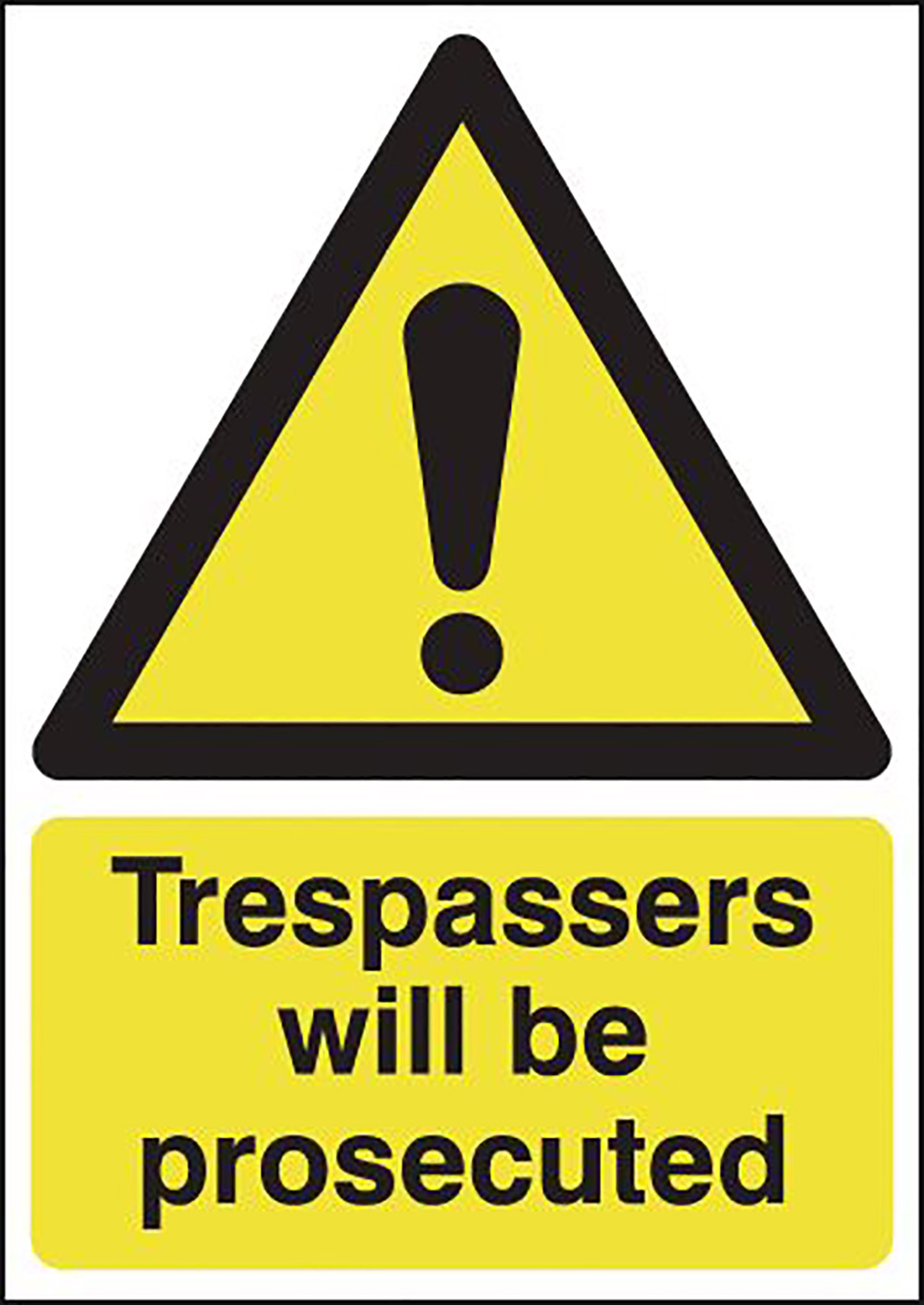Trespassers Will Be Prosecuted 297x210mm Self Adhesive Vinyl Safety Sign