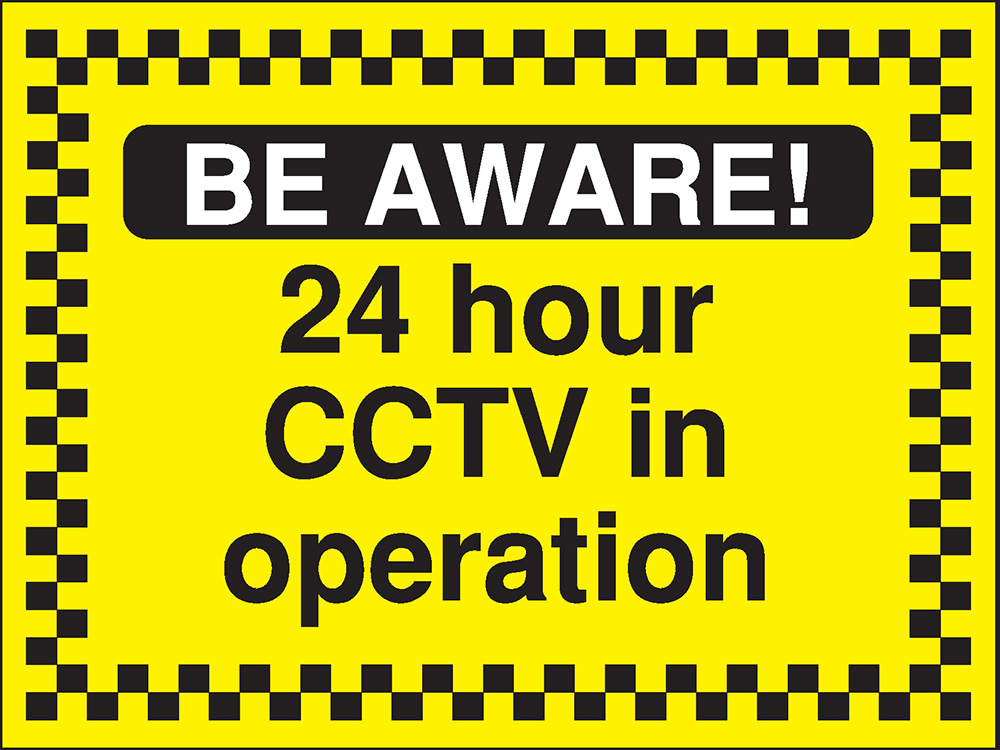 450x600mm Be Aware 24 hour CCTV in operation - Rigid