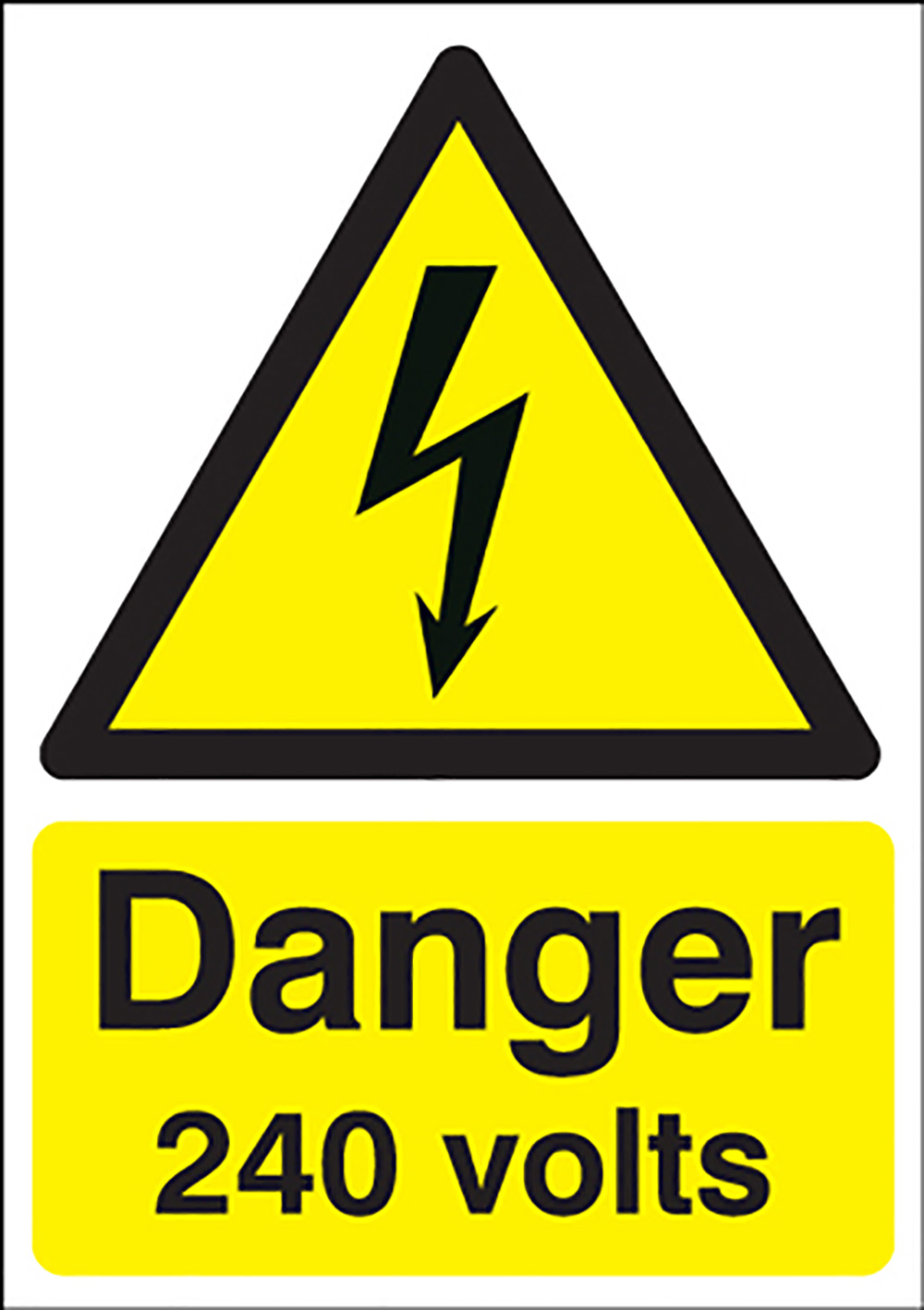 Danger 240 Volts   210x148mm 1.2mm Rigid Plastic Safety Sign