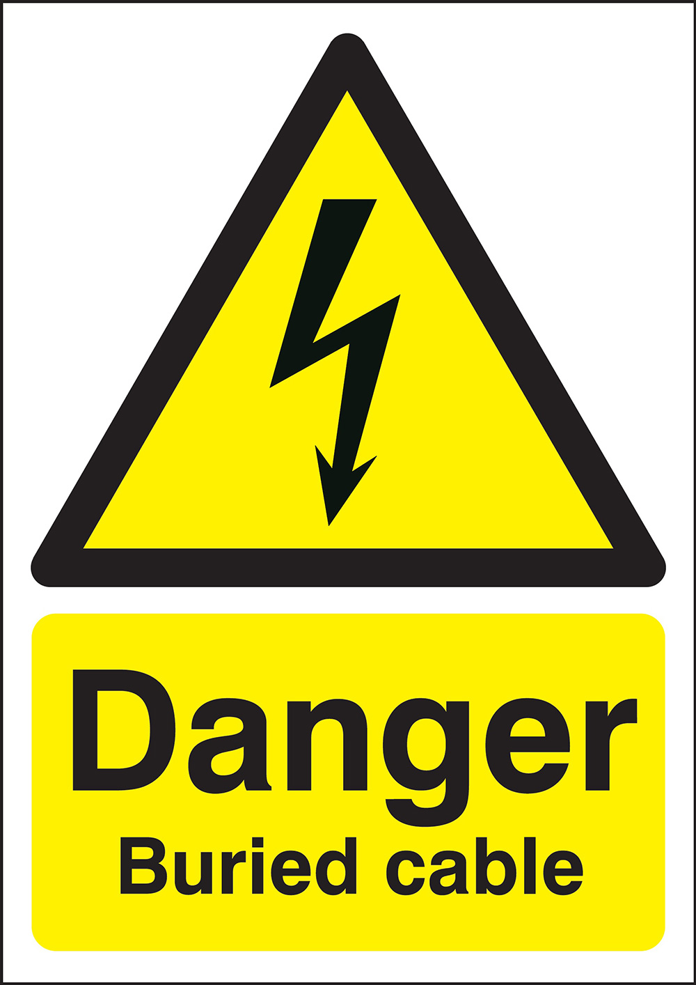 Danger Buried Cable   420x297mm 1.2mm Rigid Plastic Safety Sign