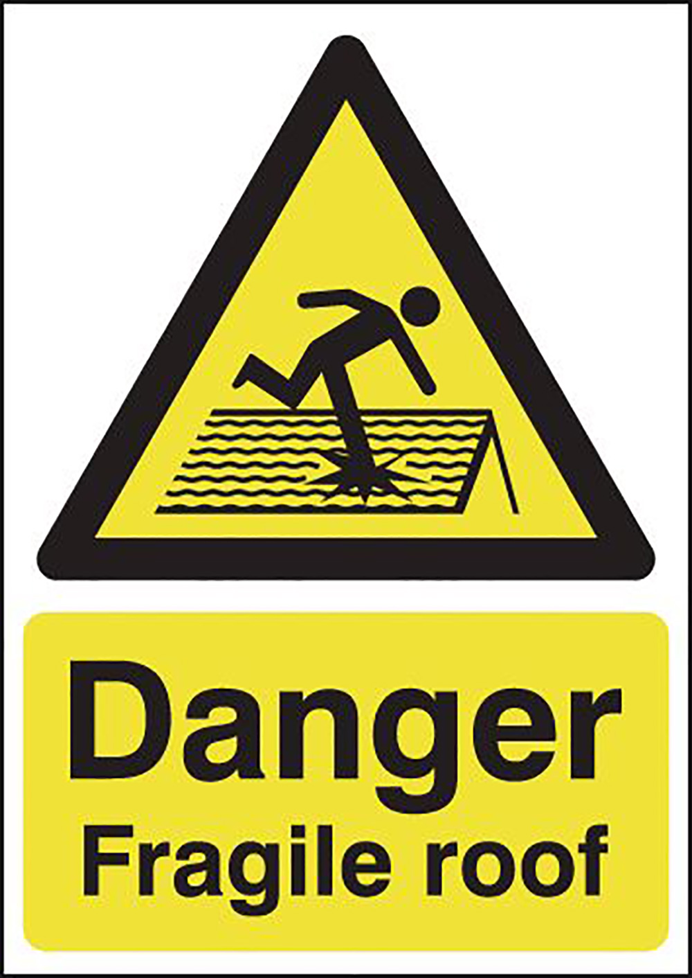 Danger Fragile Roof 594x420mm Self Adhesive Vinyl Safety Sign