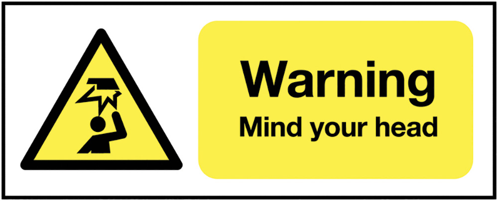 Warning Mind Your Head 420x297mm 1.2mm Rigid Plastic Safety Sign