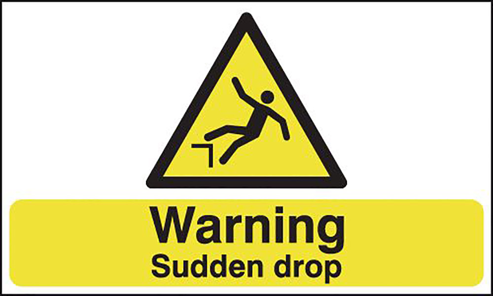 Warning Sudden Drop 297x210mm 1.2mm Rigid Plastic Safety Sign