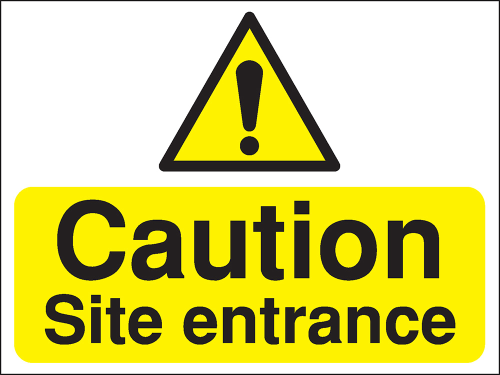 450x600mm Caution Site entrance Construction Sign - Rigid