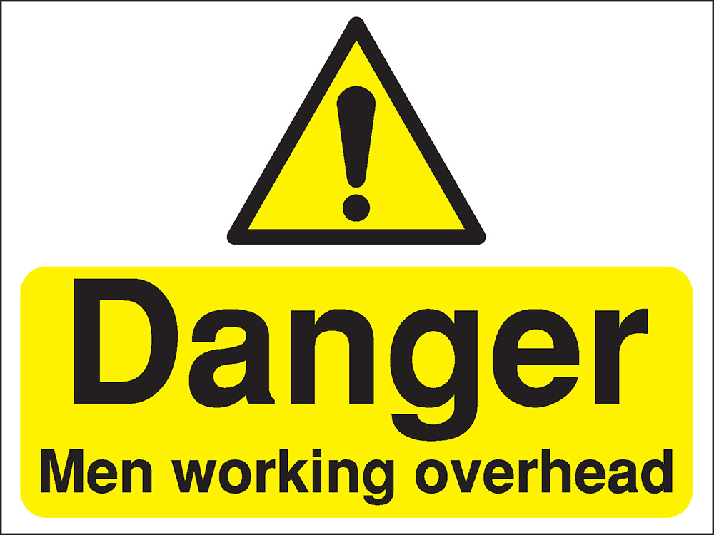 300x400mm Danger Men working overhead Construction Sign - Rigid
