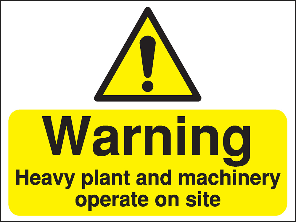 450x600mm Warning Heavy plant and machinery operating Construction Sign - Rigid