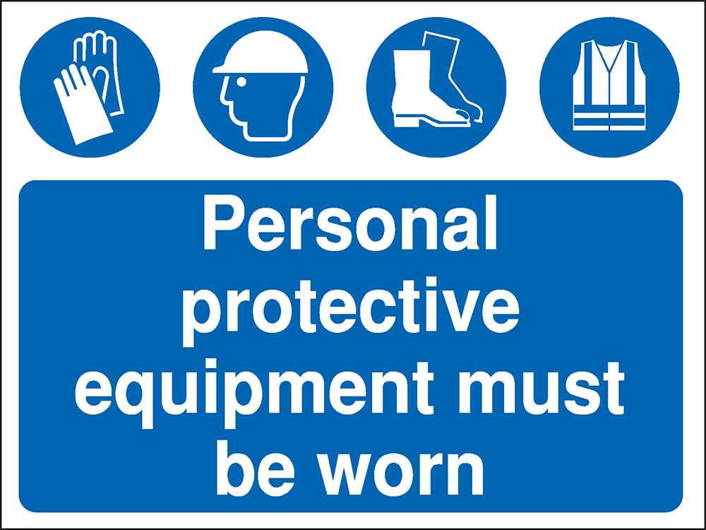 300x400mm Personal protective equipment must be worn Construction Sign - Rigid