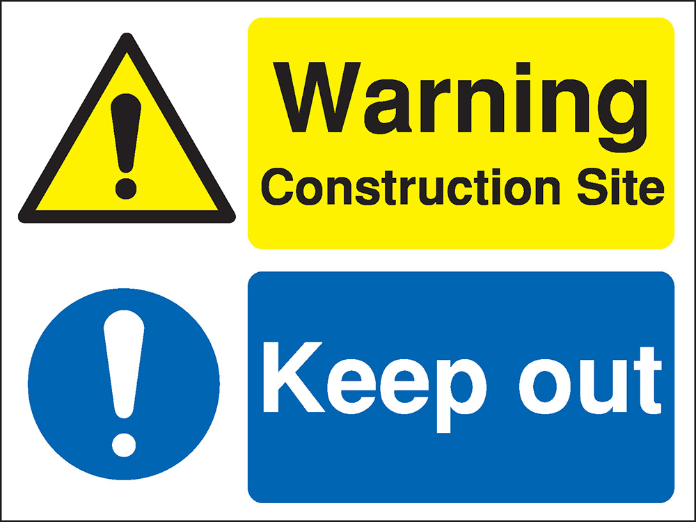 450x600mm Warning Construction Site Keep Out Site Safety Board - Rigid