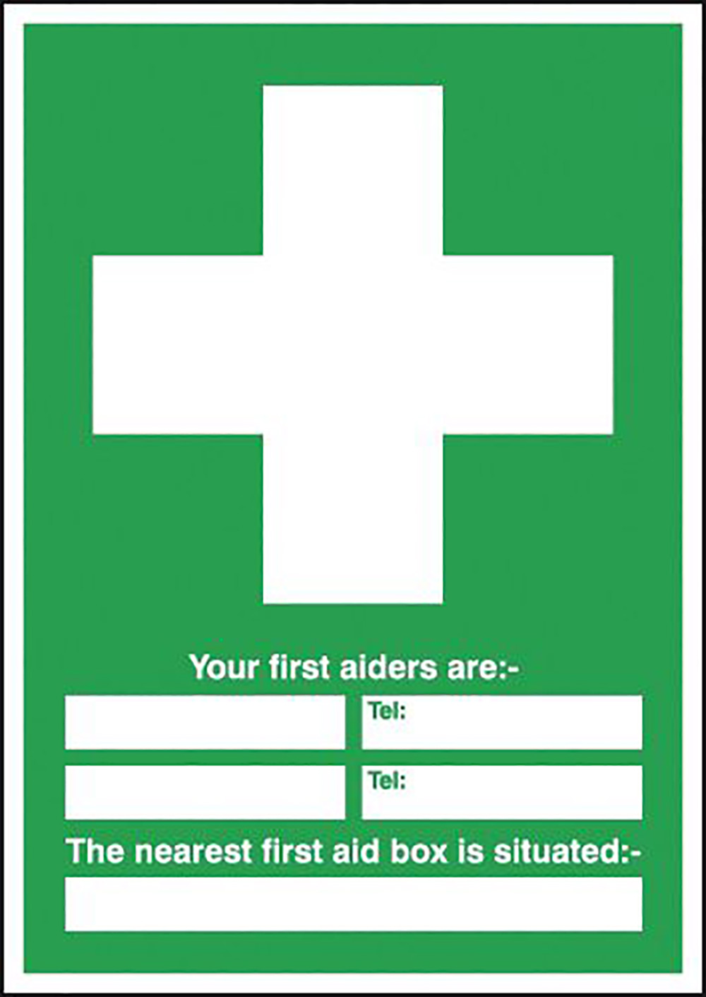 Your First Aiders Are  spaces  Your Nearest First Aid Box Is Situated 420x297mm 1.2mm Rigid Plastic Safety Sign
