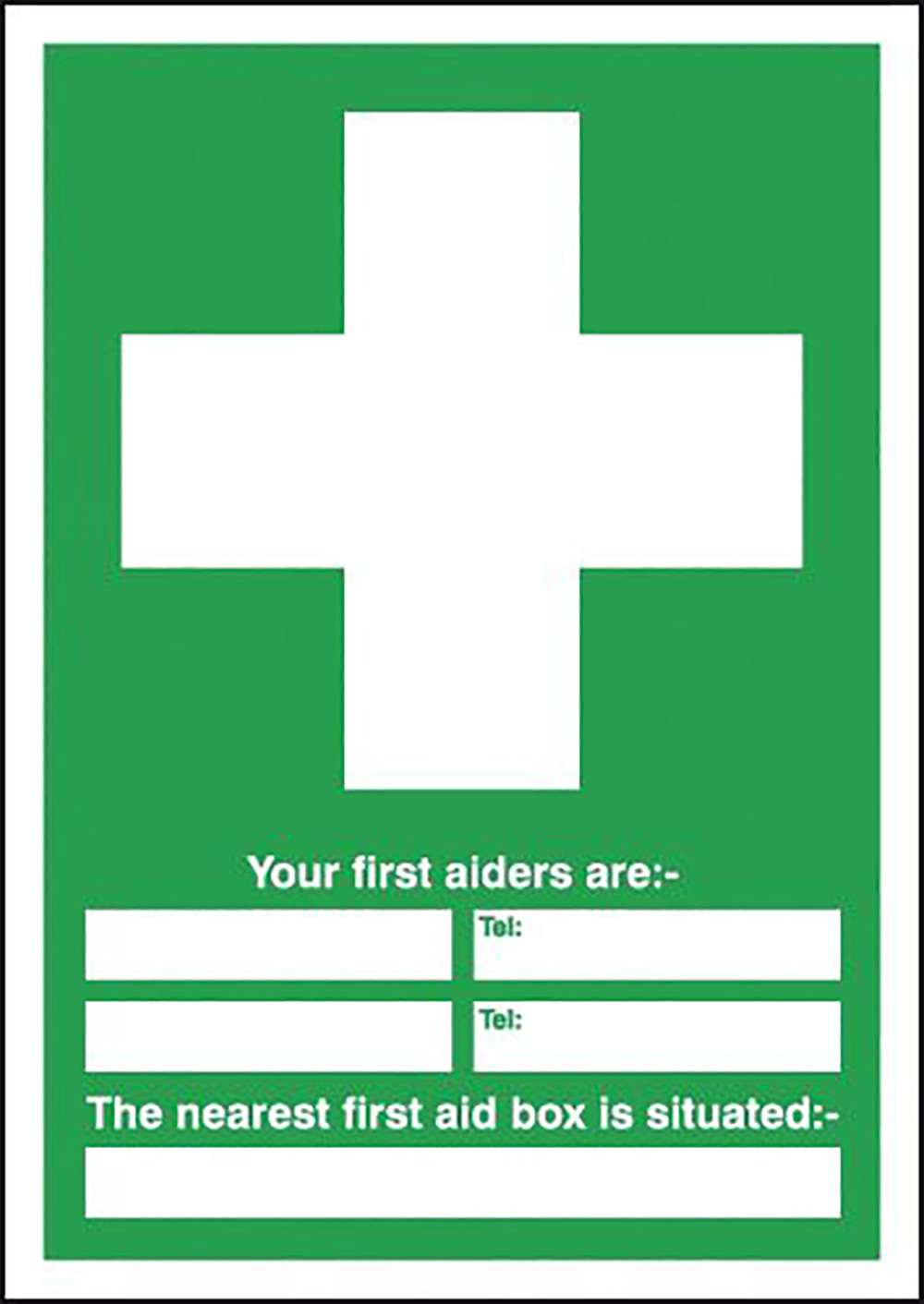 Your First Aiders Are  spaces  Your Nearest First Aid Box Is Situated 297x297mm 1.2mm Rigid Plastic Safety Sign