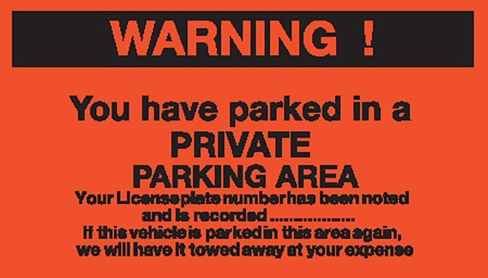 Warning you have parked in a PRIVATE PARKING AREA - Permanent Parking Control Sticker 120x203mm  Safety Sign