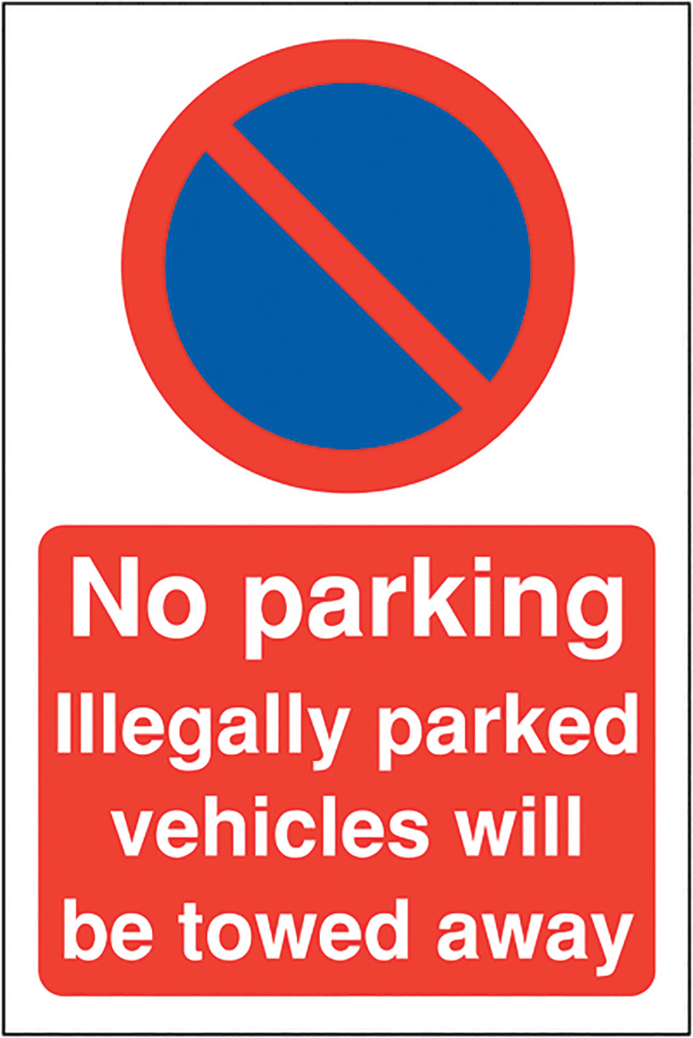 No parking Illegally parked 400x300mm 2mm Polycarbonate Safety Sign