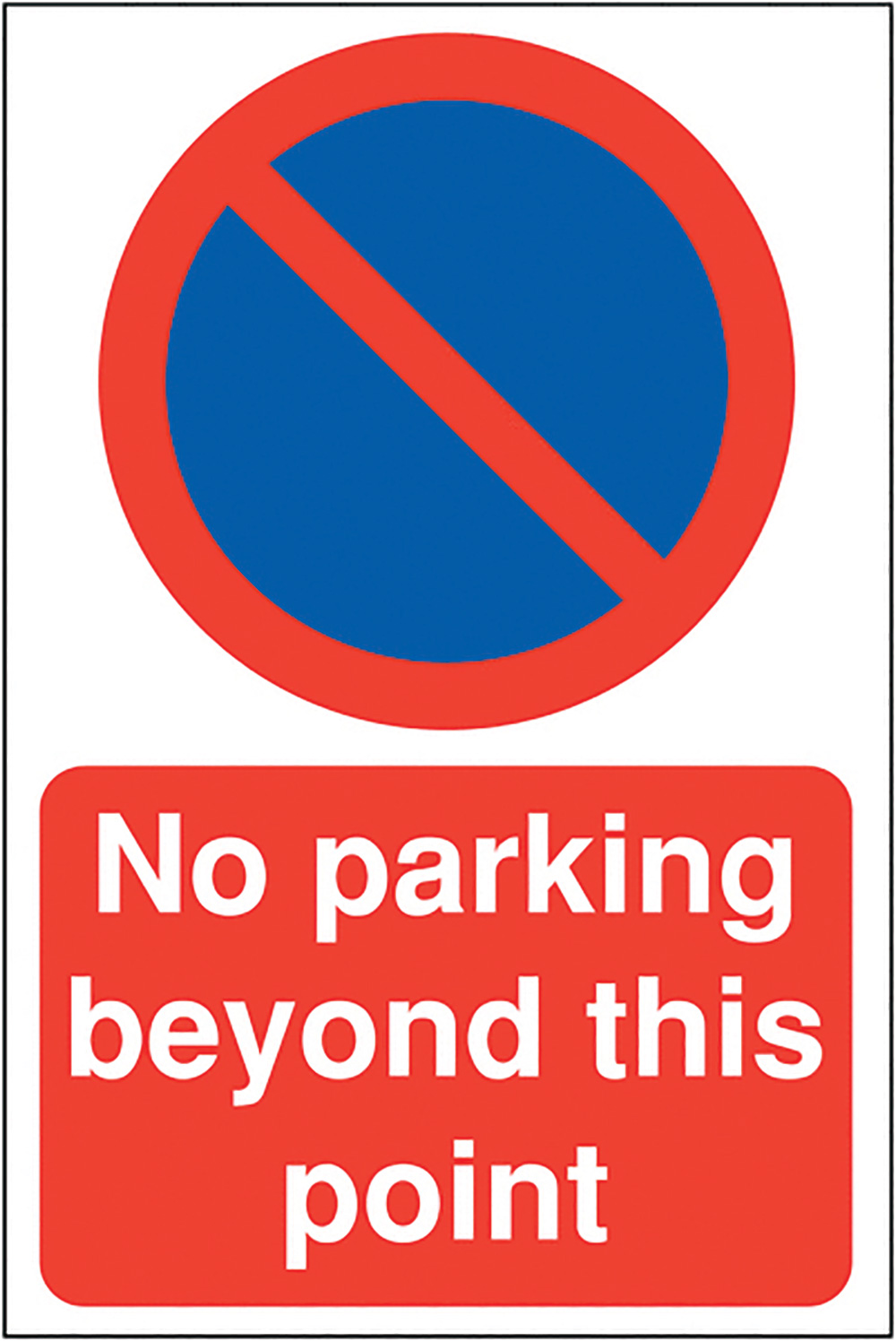 No parking beyond this point 400x300mm 2mm Polycarbonate Safety Sign