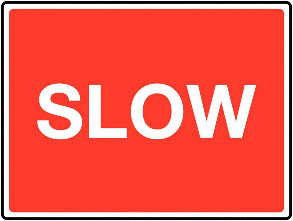 Slow Class 1 Reflective Traffic Sign  Wall  450x600mm Reflective Safety Sign