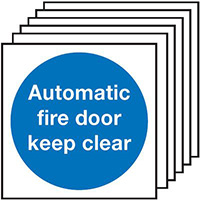 AutomaticFire Door Keep Clear  100x100mm 1.2mm Rigid Plastic Safety Sign Pack of 6