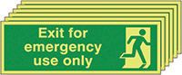 Exit For Emergency Use Only  150x450mm 1.2mm Nite Glo Rigid Safety Sign Pack of 6