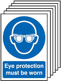 Eye Protection Must Be Worn  210x148mm 1.2mm Rigid Plastic Safety Sign Pack of 6