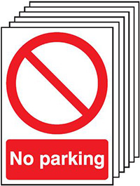 No Parking    210x148mm 1.2mm Rigid Plastic Safety Sign Pack of 6