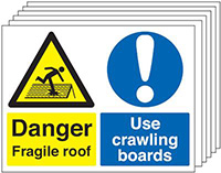 Danger Fragile Roof Use Crawling Boards  450x600mm 1.2mm Rigid Plastic Safety Sign Pack of 6