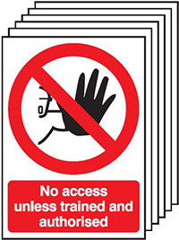 No Access Unless Trained and Authorised   210x148mm 1.2mm Rigid Plastic Safety Sign Pack of 6