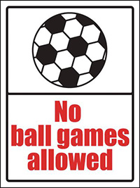 No ball games allowed School Sign 400x300mm 1.2mm Rigid Plastic Safety Sign
