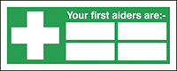 Thumbnail Your First Aiders Are  with spaces   210x148mm 1.2mm Rigid Plastic Safety Sign