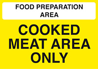 Food Prep Area - Cooked Meat Area Only  148x210mm Self Adhesive Vinyl Safety Sign
