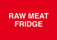 Raw Meat Fridge  148x210mm 1.2mm Rigid Plastic Safety Sign