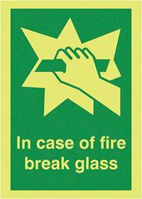 In Case of Fire Break Glass  70x50mm 1.2mm Nite Glo Rigid Safety Sign