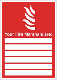 Thumbnail Your Fire Marshals Are  with spaces   297x210mm 1.2mm Rigid Plastic Safety Sign