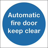 Automatic Fire Door Keep Clear 100x100mm 1.2mm Rigid Plastic Safety Sign