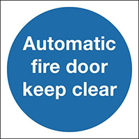 Automatic Fire Door Keep Clear 200x200mm 1.2mm Rigid Plastic Safety Sign