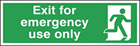 Exit For Emergency Use Only  150x450mm 1.2mm Rigid Plastic Safety Sign