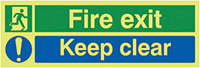 Fire Exit Keep Clear  150x450mm 1.2mm Nite Glo Rigid Safety Sign