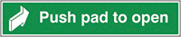 Push Pad To Open  50x250mm 1.2mm Rigid Plastic Safety Sign