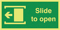 Slide To Open Left  100x200mm 1.2mm Nite Glo Rigid Safety Sign