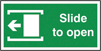 Slide To Open Left  200x400mm 1.2mm Rigid Plastic Safety Sign