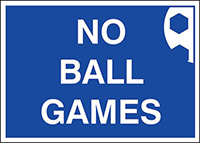 No ball games  300x400mm 1.2mm Rigid Plastic Safety Sign