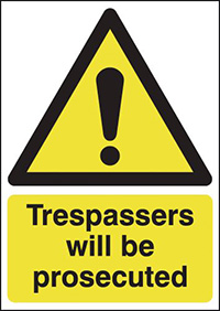 Thumbnail Trespassers Will Be Prosecuted 297x210mm Self Adhesive Vinyl Safety Sign