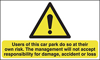 Thumbnail Users of This Car Park Do So At Their Own Risk 594x420mm 1.2mm Rigid Plastic Safety Sign