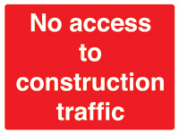 450x600mm No access to construction traffic stanchion sign