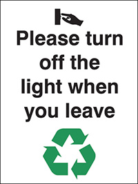 Please turn off the lights when you leave  100x75mm 1.2mm Rigid Plastic Safety Sign