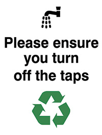 Please ensure you turn off the taps  100x75mm 1.2mm Rigid Plastic Safety Sign