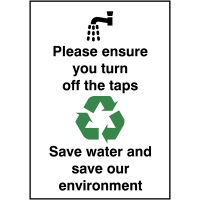 Please ensure you turn off the taps save water  100x75mm 1.2mm Rigid Plastic Safety Sign