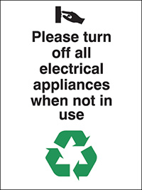 Please turn off all electrical appliances  100x75mm 1.2mm Rigid Plastic Safety Sign