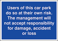 Users of this car park do so at their own risk 300x400mm 1.2mm Rigid Plastic Safety Sign