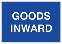 Goods inwards  300x400mm 1.2mm Rigid Plastic Safety Sign