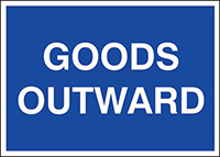Goods outwards  300x400mm  1.2mm Rigid Plastic Safety Sign